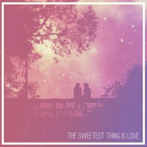 Zoe Konez - The Sweetest Thing Is Love