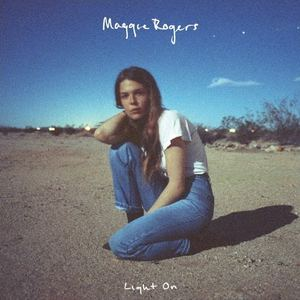 Maggie Rogers - Light On