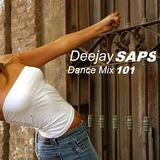 Deejay SAPS - Dance Mix - 101
