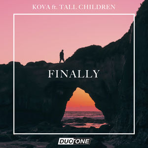 Kova - Finally (feat. Tall Children)