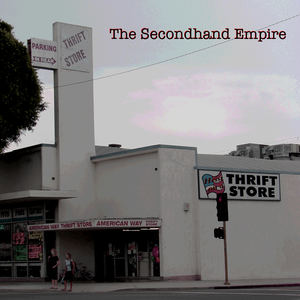The Secondhand Empire