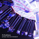 Le Lendemain - After The Excitement