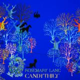 Candythief - Rosemary Lane