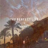 Pip Hall - The Perfect Life