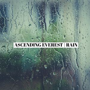 ascending-everest - Rain