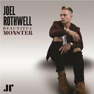 Joel Rothwell - Beautiful Monster