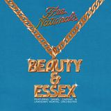 Beauty & Essex (Free Nationals)