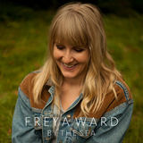 Freya Ward - Won't You Take Me Home