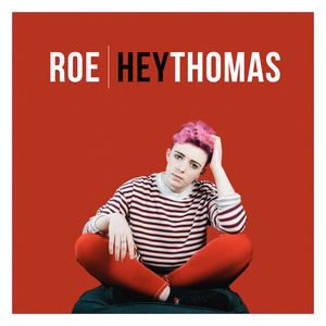 ROE - Hey Thomas