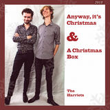 The Harriets - Anyway, it's Christmas