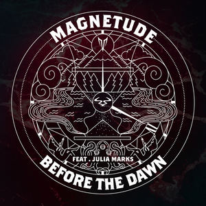Magnetude - Magnetude (feat. Julia Marks) - Before The Dawn