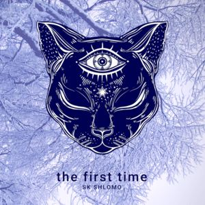 SK Shlomo - The First Time (Lost Raven UKG Remix)
