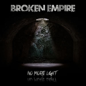 Broken Empire - No More Light