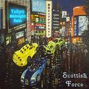 Scottish Force - Tokyo Midnight Rain