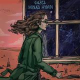 Gazel - Mina's Hymn