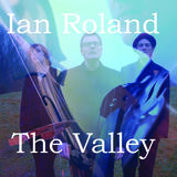 Ian Roland & The Subtown Set - The Valley EP