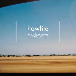 Howlite - Orchestra