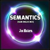 Joe Matera - Semantics (Remix)