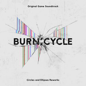 Circles And Ellipses - Burn:Cycle Theme