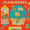 Flamingods - Marigold