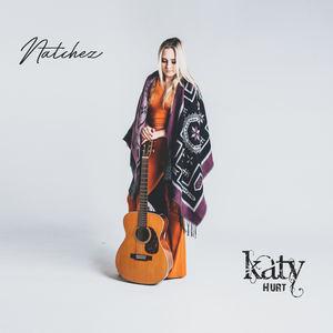 Katy Hurt - Natchez