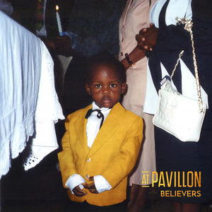 AT PAVILLON - Believers