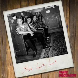Chay Snowdon - Sha La La