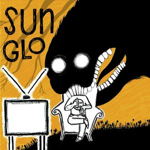 SUNGLO - I Don't Mind