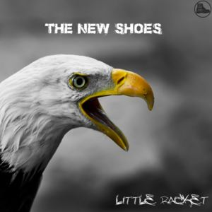 The New Shoes - Little Racket