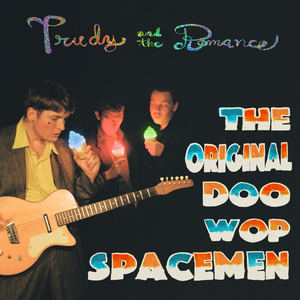 Trudy and the Romance - The Original Doo-Wop Spacemen