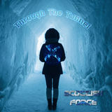 Scottish Force - Through The Tunnel