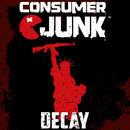 Consumer Junk - Decay