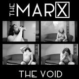The Void E.P. (The MARX)