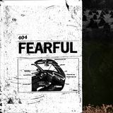 Fearful (404 GUILD)