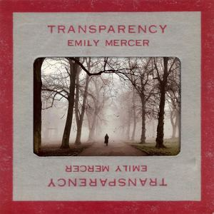 Emily Mercer - Transparency