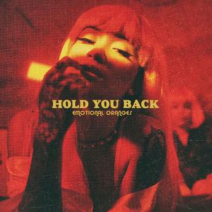 Emotional Oranges - Hold You Back