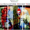 Xavier Gauthier - La guillotière Devient Son