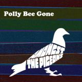 Amongst The Pigeons - Polly Bee Gone