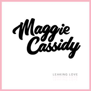 Maggie Cassidy - Maker, Dear (Stripped Back Version)