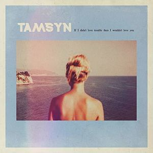 TAMSYN - In Love Or Insane?