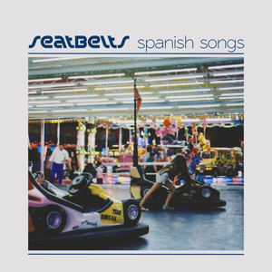 Seatbelts - Spanish Songs