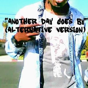 """Exzavier Whitley - """"Another Day Goes By"""" (Alternative Version)"""