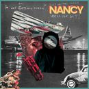 Nancy - I'm Not Getting Sober, I'm Just Getting Older (Helluva Guy)