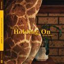 Dugong Jr.  - Holding On Remixes