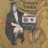 Tommy Tiger - What Where Why How Come