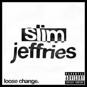 Slim Jeffries - My Silver Medal