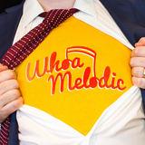 Whoa Melodic - Whoa Melodic