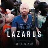Lazarus - Ndife Alendo