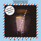 Sweetness - Pretty (Radio Edit)