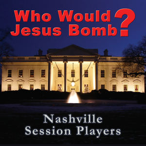 Nashville Session Players - America Never Will